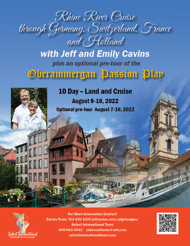 Rhine River Cruise through Germany, Switzerland, France, and Holland with Jeff and Emily Cavins August 9-18, 2022 - 22RS08OBJC