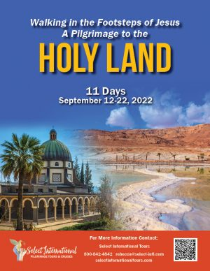 Pilgrimage to the Holy Land September 12-22 2022 Select