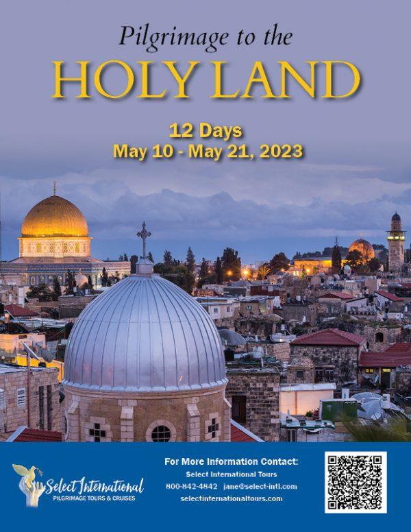 Pilgrimage to the Holy Land May 10-21, 2023 - 23JA05HLJE