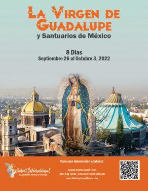 A Pilgrimage to La Virgen De Guadalupe - September 26 - October 3, 2022 - 22JA09MXSH