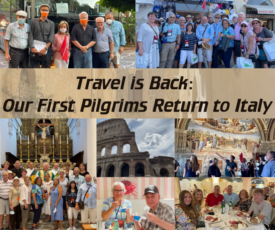 Our First Pilgrims Return to Italy